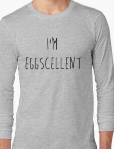 I'm Eggscellent Regular Show Long Sleeve T-Shirt