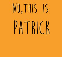 No This is Patrick Spongebob Squarepants Unisex T-Shirt