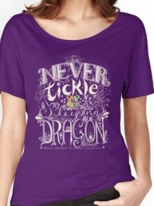 Never Tickle a Sleeping Dragon (Color, Light) Women's Relaxed Fit T-Shirt