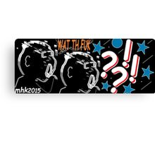 what's in a name 2 Canvas Print