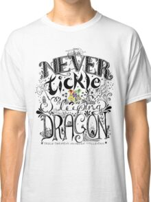 Never Tickle a Sleeping Dragon (Color) Classic T-Shirt
