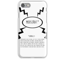 MOUSERAT iPhone Case/Skin