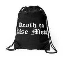 Death to False Metal  Drawstring Bag