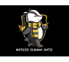 Don't Hate Hufflepuff Photographic Print