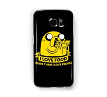 I love food more than I love people Samsung Galaxy Case/Skin