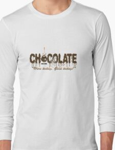 Chocolate - Here today, gone today. Long Sleeve T-Shirt