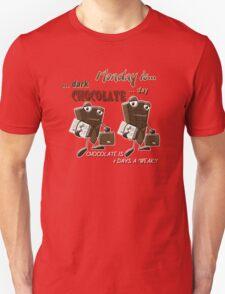 Chocolate - Monday is dark chocolate day T-Shirt