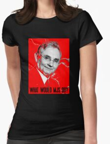 What Would MJS Do? Womens Fitted T-Shirt