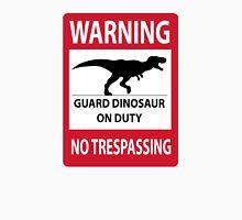 No Trespassing Sign (Tyrannosaurus Rex) Unisex T-Shirt