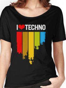I Love Techno Women's Relaxed Fit T-Shirt