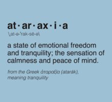 Ataraxia definition by valyrianheart