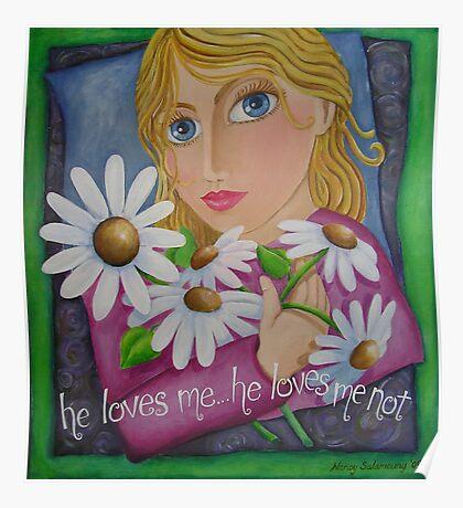 he loves me... he loves me not Poster