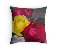 Have a Beautiful Day! Throw Pillow