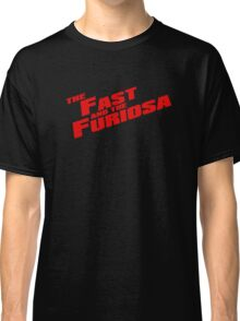 The Fast and the Furiosa  Classic T-Shirt