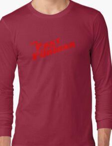 The Fast and the Furiosa  Long Sleeve T-Shirt