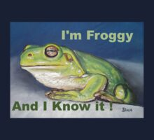 I'm Froggy and I Know It!  - t shirt Kids Tee