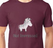 Not Impressed Zebra Unisex T-Shirt