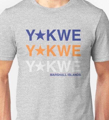 Yokwe, Yokwe, Yokwe (Shirt) Unisex T-Shirt