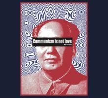 Communism Is Not Love by Steve Wilbur