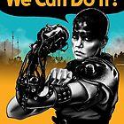 We Can Do It (Furiously) by hugodourado