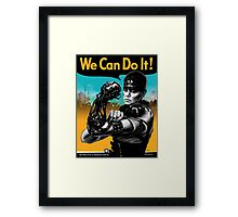 We Can Do It (Furiously) Framed Print