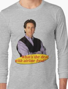 What's The Deal... Long Sleeve T-Shirt