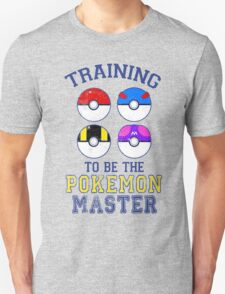 Training to be the Pokemon Master T-Shirt