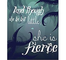 She is Fierce Photographic Print