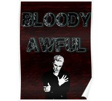 Spike the Bloody Awful Poster