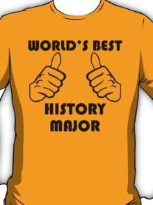 World's Best History Major T-Shirt