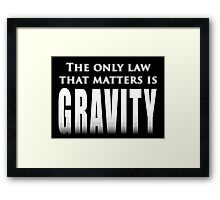 The One Law Framed Print