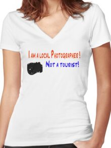 I am a local photographer Women's Fitted V-Neck T-Shirt