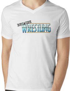 Because Wrestling Logo Mens V-Neck T-Shirt