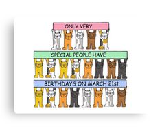 Cats celebrating birthday on March 21st Canvas Print
