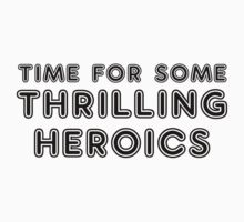 Thrilling Heroics by heroics