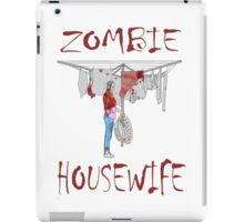 zombie housewife  iPad Case/Skin