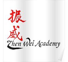 Zhen Wei Academy Poster