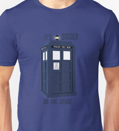 """It's bigger on the inside""  Unisex T-Shirt"