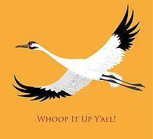 Whooping Crane - Whoop It Up Y'All by PepomintNarwhal