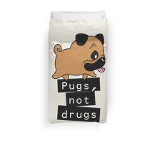 Little Pugs Not Drugs Duvet Cover