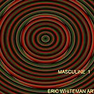 (  MUSCULINE 1) ERIC WHITEMAN ART   by eric  whiteman