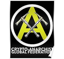 Crypto Anarchist Bitcoin Currency Litecoin Peercoin Dogecoin Ethereum  Poster