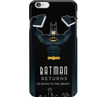 Batman Returns His Books iPhone Case/Skin