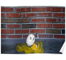 Humpty Dumpty is a Victim of Political Correctness Poster