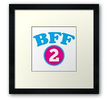 BFF 1 Best freidns forever number 2 with matching 1 Framed Print