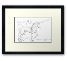 Stay Weird Unicorn  Framed Print