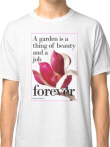 For Literature Loving Gardeners  Classic T-Shirt