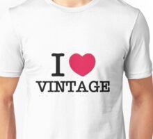 I Love Vintage. Unisex T-Shirt
