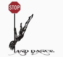 STOP! ....And Dance by Steve Gale