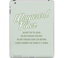 Wayward Pines - Rules in the City iPad Case/Skin